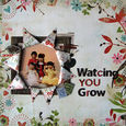 Watching YOU Grow(scrap×scrap#21)